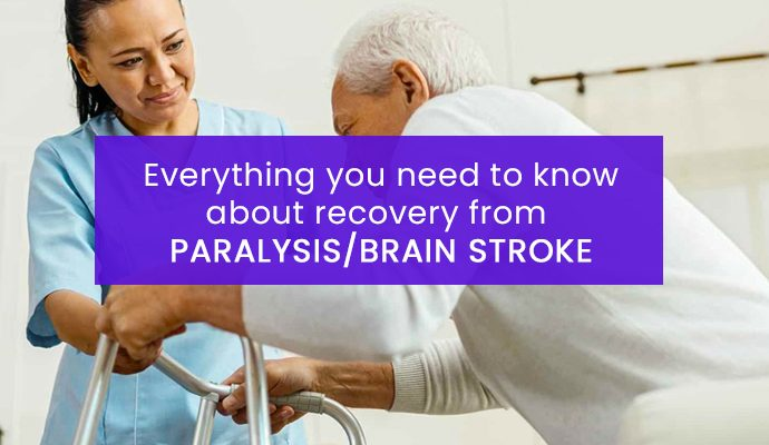Every Thing You Need To Know About Recovery From Paralysis Brain Stroke
