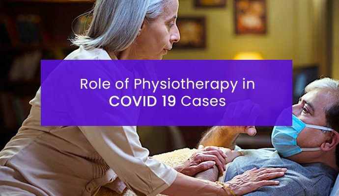 Role Of Physiotherapy In Recovery Of Covid 19 Patients